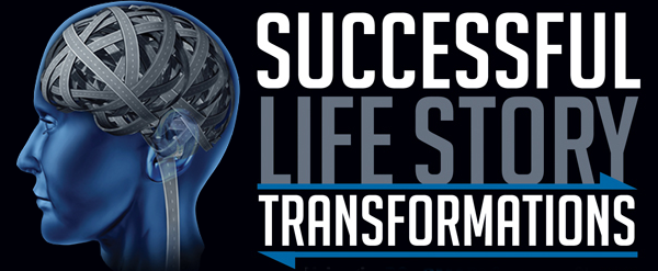 Successfull Life Story Transformations